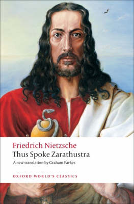Thus Spoke Zarathustra: A Book for Everyone and Nobody - Oxford World's Classics (Paperback)