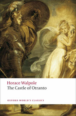 The Castle of Otranto: A Gothic Story - Oxford World's Classics (Paperback)