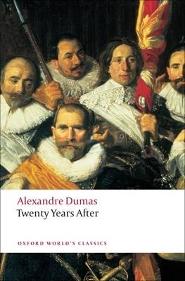 Twenty Years After - Oxford World's Classics (Paperback)