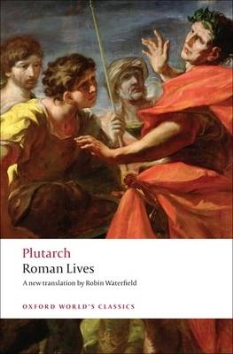 Roman Lives: A Selection of Eight Lives - Oxford World's Classics (Paperback)