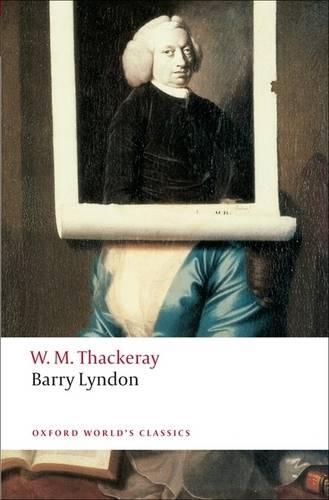 Barry Lyndon - Oxford World's Classics (Paperback)