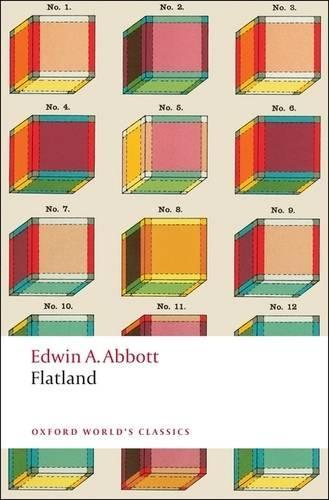 Flatland: A Romance of Many Dimensions - Oxford World's Classics (Paperback)