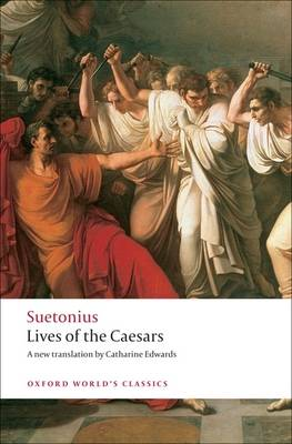 Lives of the Caesars - Oxford World's Classics (Paperback)