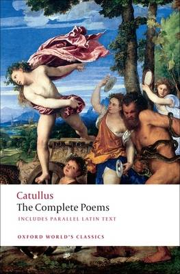 The Poems of Catullus - Oxford World's Classics (Paperback)