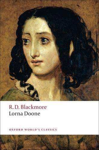 Lorna Doone: A Romance of Exmoor - Oxford World's Classics (Paperback)