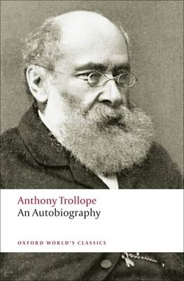An Autobiography - Oxford World's Classics (Paperback)
