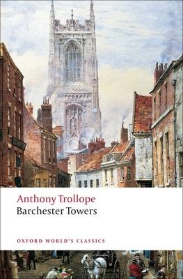 Barchester Towers - Oxford World's Classics (Paperback)