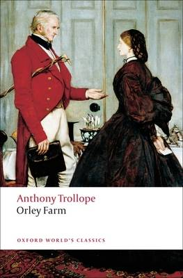 Orley Farm - Oxford World's Classics (Paperback)