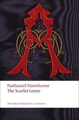 The Scarlet Letter - Oxford World's Classics (Paperback)