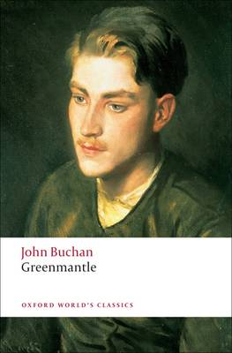 Greenmantle - Oxford World's Classics (Paperback)