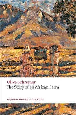 The Story of an African Farm - Oxford World's Classics (Paperback)