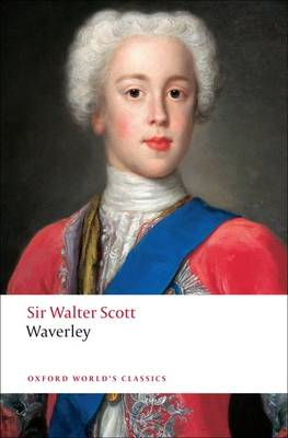 Waverley, or 'Tis Sixty Years Since - Oxford World's Classics (Paperback)