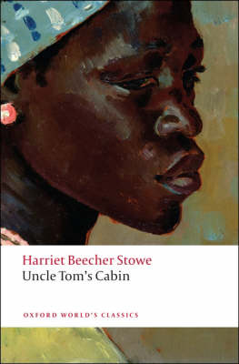 Uncle Tom's Cabin - Oxford World's Classics (Paperback)