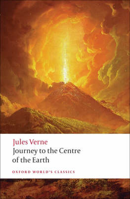 Journey to the Centre of the Earth - Oxford World's Classics (Paperback)
