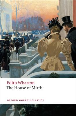 The House of Mirth - Oxford World's Classics (Paperback)