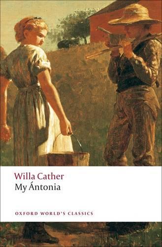 My Antonia - Oxford World's Classics (Paperback)