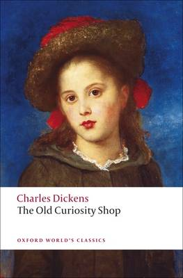 The Old Curiosity Shop - Oxford World's Classics (Paperback)