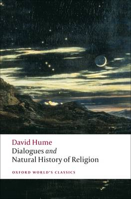 Dialogues Concerning Natural Religion, and The Natural History of Religion - Oxford World's Classics (Paperback)
