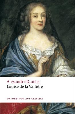 Louise de la Valliere - Oxford World's Classics (Paperback)