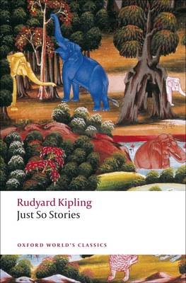 Just So Stories for Little Children - Oxford World's Classics (Paperback)