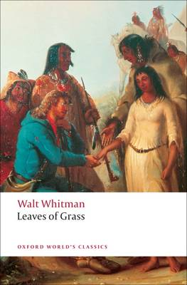Leaves of Grass - Oxford World's Classics (Paperback)