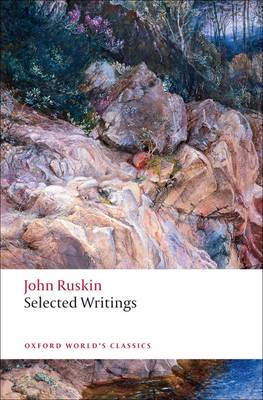 Selected Writings - Oxford World's Classics (Paperback)