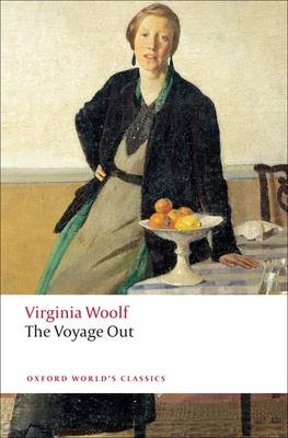 The Voyage Out - Oxford World's Classics (Paperback)