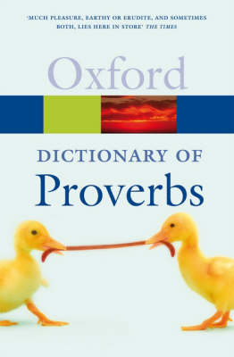 A Dictionary of Proverbs - Oxford Quick Reference (Paperback)