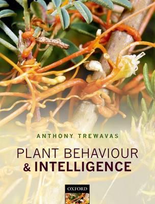Plant Behaviour and Intelligence (Hardback)