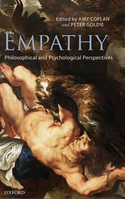 Empathy: Philosophical and Psychological Perspectives (Hardback)