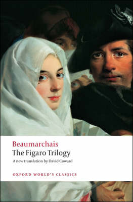 The Figaro Trilogy: The Barber of Seville, The Marriage of Figaro, The Guilty Mother - Oxford World's Classics (Paperback)