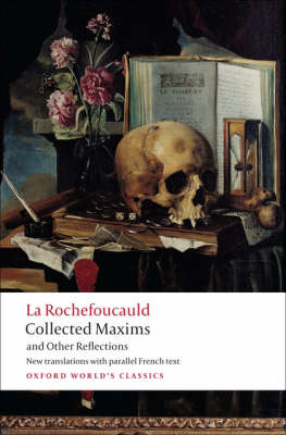 Collected Maxims and Other Reflections - Oxford World's Classics (Paperback)
