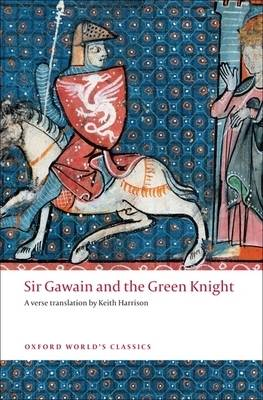 Sir Gawain and The Green Knight - Oxford World's Classics (Paperback)