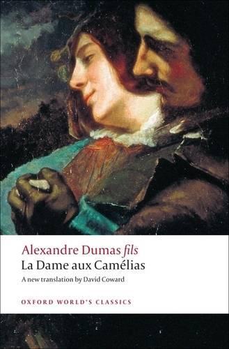 La Dame aux Camelias - Oxford World's Classics (Paperback)
