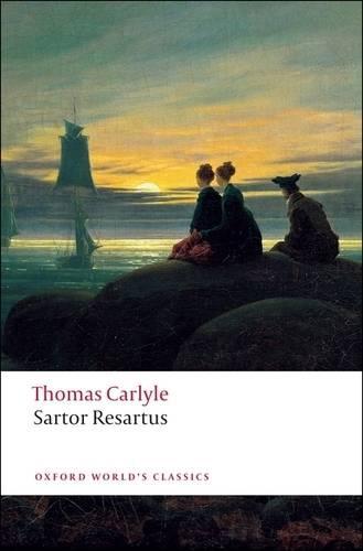 Sartor Resartus - Oxford World's Classics (Paperback)