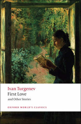 First Love and Other Stories - Oxford World's Classics (Paperback)