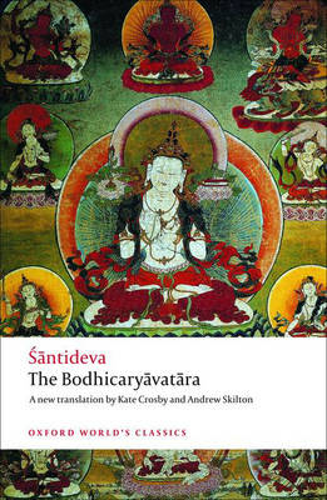 The Bodhicaryavatara - Oxford World's Classics (Paperback)