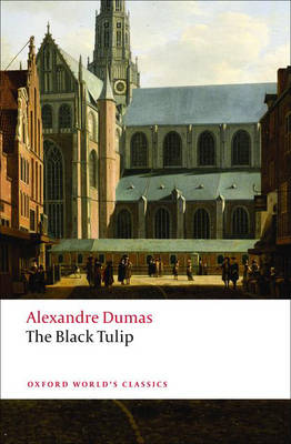 The Black Tulip - Oxford World's Classics (Paperback)
