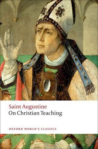 On Christian Teaching - Oxford World's Classics (Paperback)