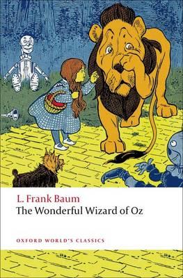 The Wonderful Wizard of Oz - Oxford World's Classics (Paperback)