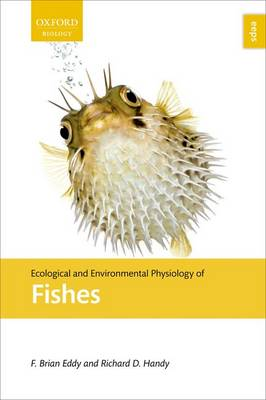 Ecological and Environmental Physiology of Fishes - Ecological and Environmental Physiology Series (Hardback)