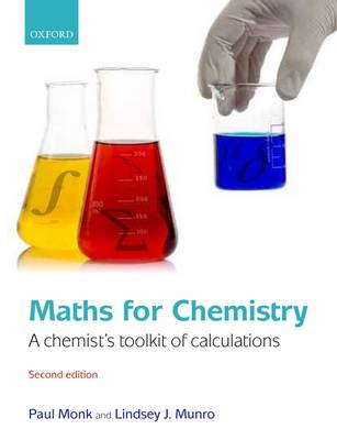 Maths for Chemistry: A chemist's toolkit of calculations (Paperback)