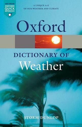 A Dictionary of Weather - Oxford Quick Reference (Paperback)