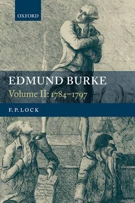 Edmund Burke, Volume II: 1784-1797 (Paperback)