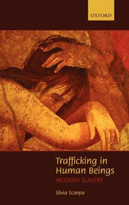 Trafficking in Human Beings: Modern Slavery (Hardback)