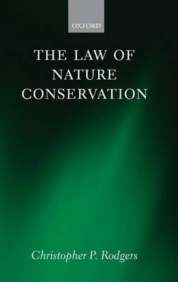 The Law of Nature Conservation (Hardback)