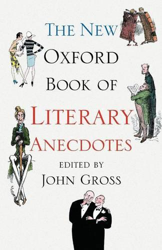 The New Oxford Book of Literary Anecdotes - Oxford Books of Prose & Verse (Paperback)