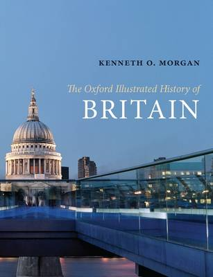 The Oxford Illustrated History of Britain - Oxford Illustrated History (Paperback)