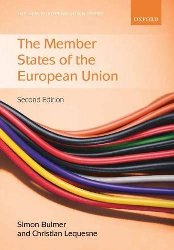 The Member States of the European Union - New European Union Series (Paperback)