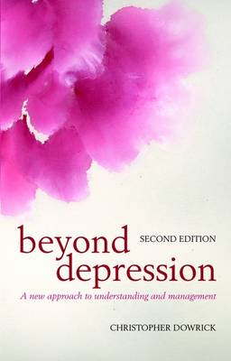 Beyond Depression: A new approach to understanding and management (Paperback)